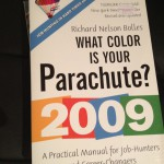 What Color is Your Parachute? (2009 'Job Hunting in Hard Times' edition)